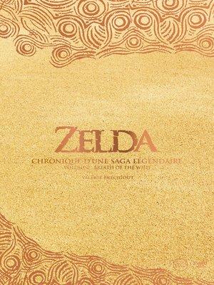 cover image of Zelda--Chronique d'une saga légendaire