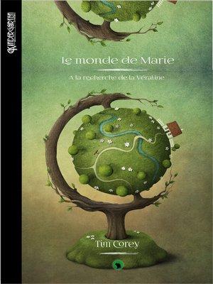 cover image of Le monde de Marie