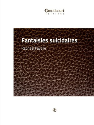 cover image of Fantaisies suicidaires