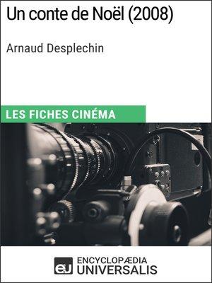 cover image of Un conte de Noël d'Arnaud Desplechin
