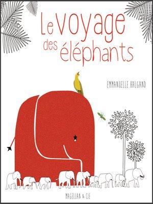 cover image of Le Voyage des éléphants