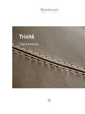 cover image of Trinité