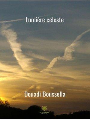 cover image of Lumière céleste