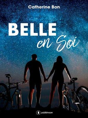 cover image of Belle en soi