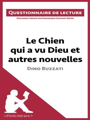 cover image of Le Chien qui a vu Dieu et autres nouvelles de Dino Buzzati