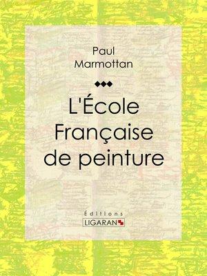 cover image of L'École Française de peinture