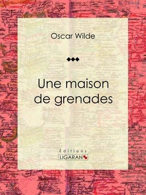 cover image of Une maison de grenades