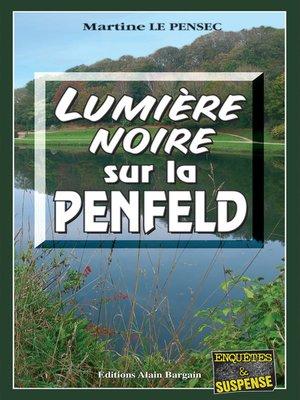 cover image of Lumière noire sur la Penfeld