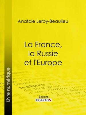 cover image of La France, la Russie et l'Europe