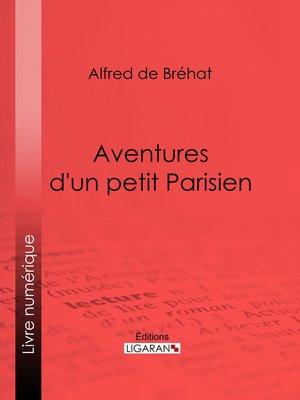 cover image of Aventures d'un petit Parisien