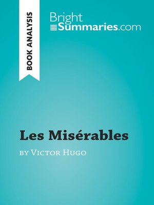 cover image of Les Misérables by Victor Hugo (Book Analysis)