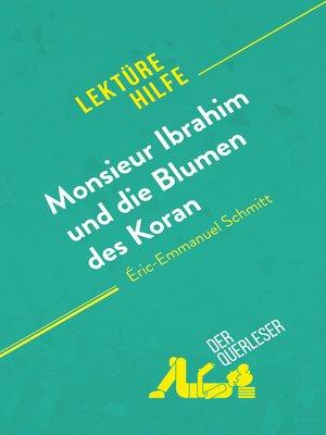 cover image of Monsieur Ibrahim und die Blumen des Koran von Éric-Emmanuel Schmitt (Lektürehilfe)