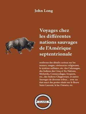 cover image of Voyages chez les différentes nations sauvages de l'Amérique septentrionale