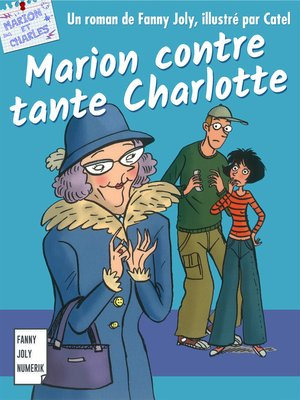 cover image of Marion contre tante Charlotte