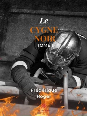 cover image of Le cygne noir--Tome 2