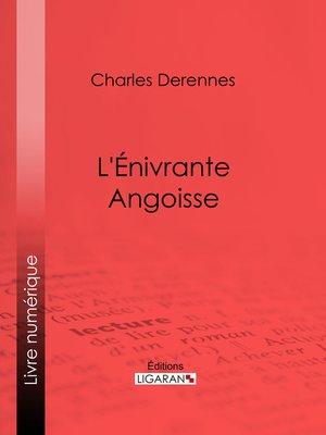 cover image of L'Énivrante Angoisse