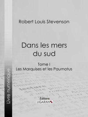 cover image of Dans les mers du sud, Tome I