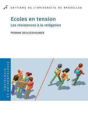 cover image of Ecoles en tension