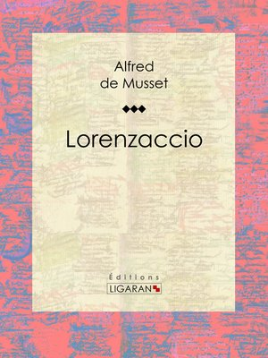 cover image of Lorenzaccio
