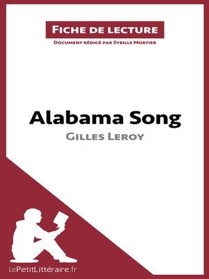 cover image of Alabama Song de Gilles Leroy (Fiche de lecture)
