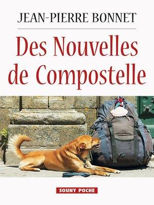 cover image of Des Nouvelles de Compostelle