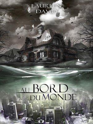 cover image of Au bord du monde
