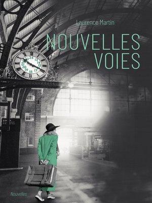 cover image of Nouvelles voies