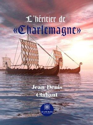 cover image of L'héritier de « Charlemagne »