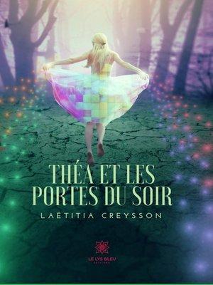 cover image of Théa et les portes du soir