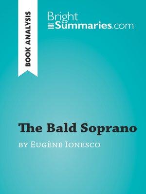 cover image of The Bald Soprano by Eugène Ionesco (Book Analysis)