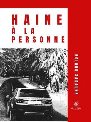 cover image of Haine à la personne