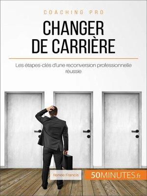 cover image of Changer de carrière