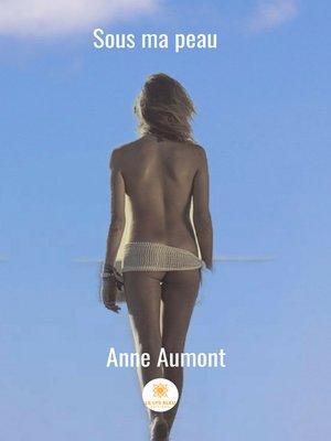 cover image of Sous ma peau