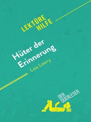 cover image of Hüter der Erinnerung von Lois Lowry (Lektürehilfe)