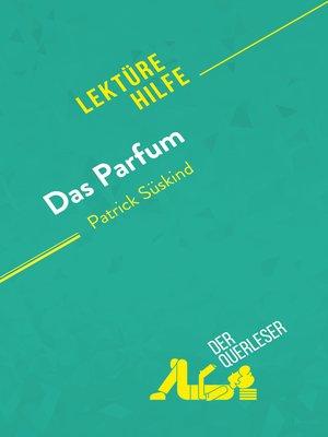 cover image of Das Parfum von Patrick Süskind (Lektürehilfe)