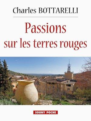 cover image of Passions sur les terres rouges
