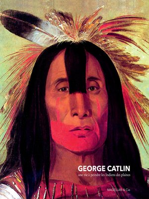 cover image of George Catlin
