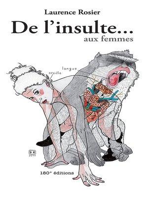 cover image of De l'insulte...aux femmes