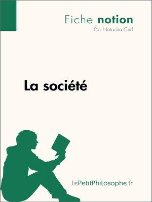 cover image of La société--Fiche notion