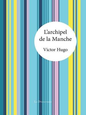 cover image of L'archipel de la Manche