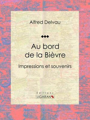 cover image of Au bord de la Bièvre