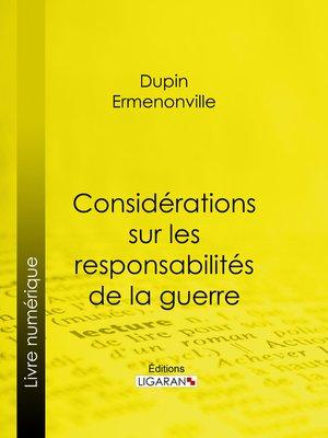 cover image of Considérations sur les responsabilités de la guerre