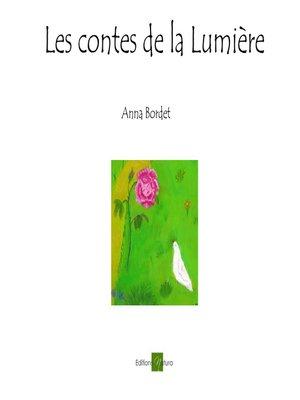 cover image of Les contes de la Lumière