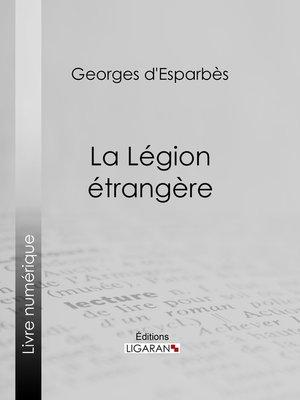 cover image of La Légion étrangère