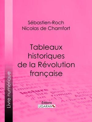 cover image of Tableaux historiques de la Révolution Française