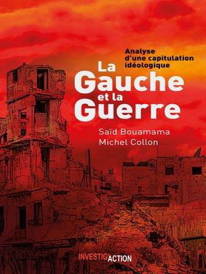 cover image of La Gauche et la Guerre