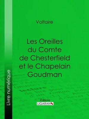 cover image of Les Oreilles du Comte de Chesterfield et le Chapelain Goudman