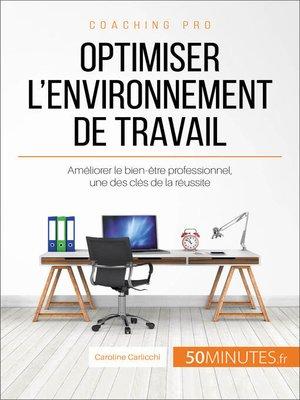 cover image of Optimiser l'environnement de travail