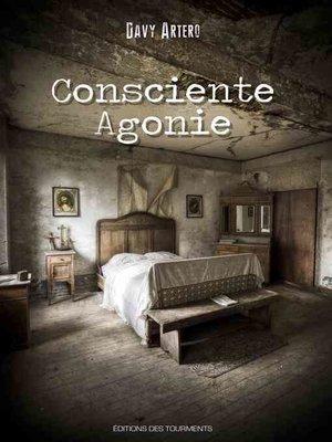 cover image of Consciente Agonie