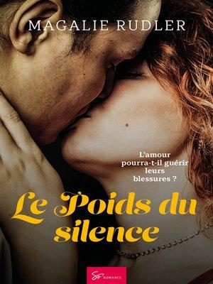 cover image of Le Poids du silence